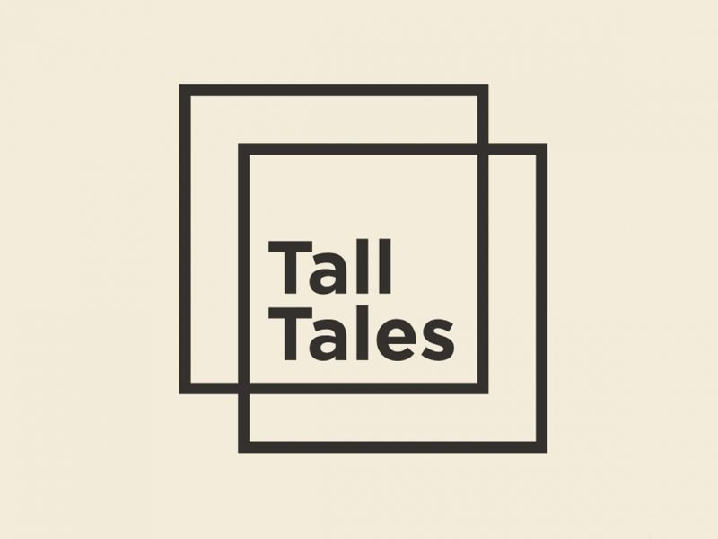 exhibition graphic - text reads 'tall tales'