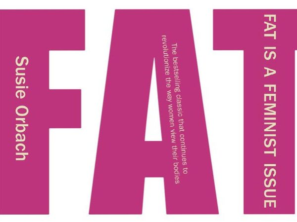 Fully booked – Fat is a Feminist Issue: 40 years on