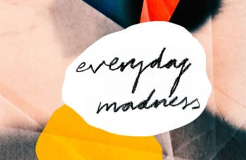 Everyday Madness by Lisa Appignanesi