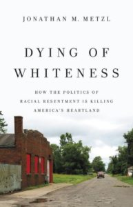 Dying of Whiteness book cover, Jonathan Metzl