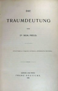 "Title page containing the Text: ""Die Traumdeutung. Von Dr Sigm. Freud. ""Flectere si nequeo superos, Acheronta movebo."" Leipzig un Wien. Franz Deuticke. 1900."